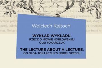 Wojciech Kajtoch, Wykład wykładu