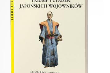 Samuraje. Triumf i upadek japońskich wojowników. Wyd. II