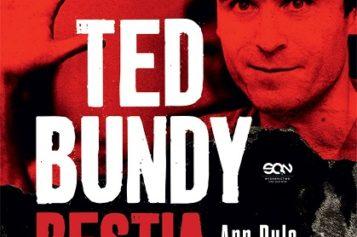 """Pierwsze polskie wydanie klasyki true crime! Premiera """"Ted Bundy. Bestia obok mnie"""" już w sprzedaży"""
