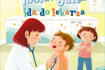 Tosia i Julek idą do lekarza – nowa książka Magdaleny Boćko-Mysiorskiej