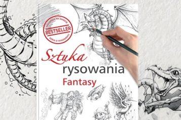 """""""Sztuka rysowania. Fantasy"""" – nowa książka z bestsellerowej serii!"""
